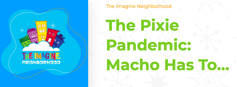 """The Pixie Pandemic"""