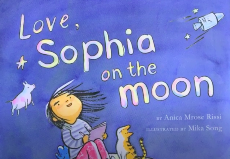 "The book ""Love, Sophia on the Moon"""